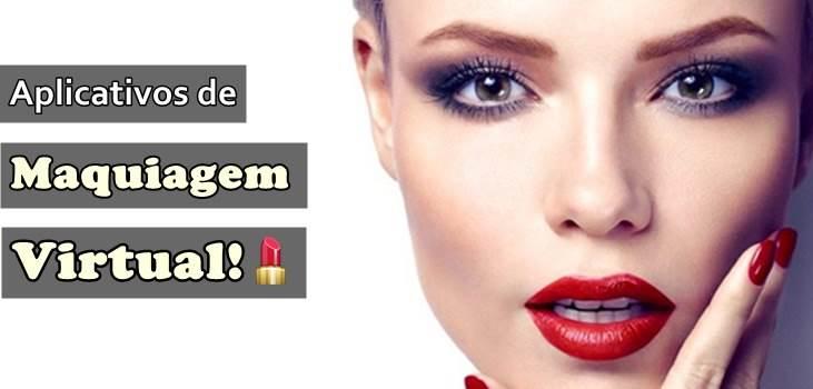 7 Melhores Aplicativos de Maquiagem Virtual