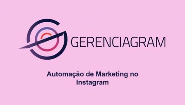 Gerenciagram – Automação de Instagram