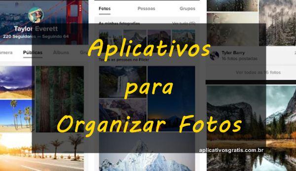 6 Aplicativos para Organizar Fotos e Facilitar a Busca!