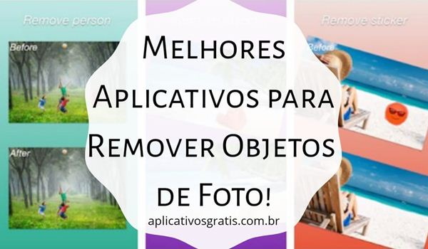 Top 7 Aplicativos para Remover Objetos de Foto