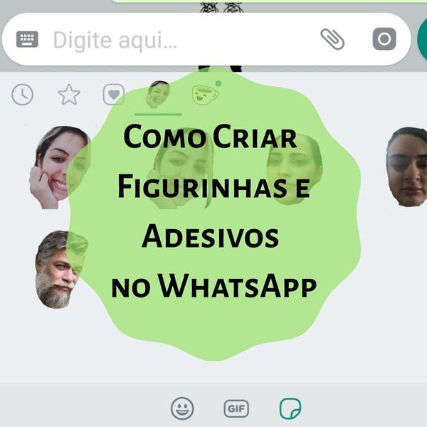 Como Criar Figurinhas ou Adesivos para o WhatsApp em 2 Passos!