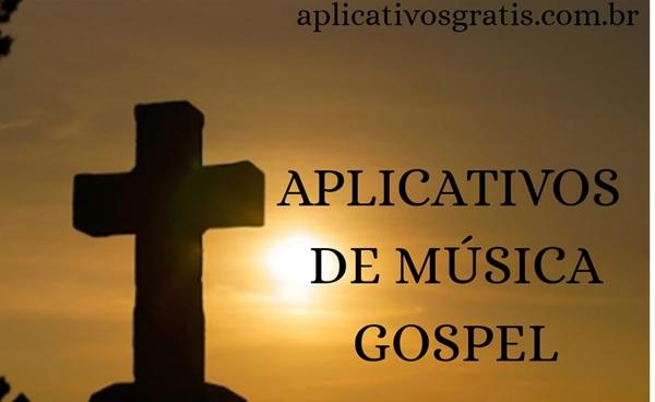 8 Aplicativos de Música Gospel com Lindos Hinos para Louvar