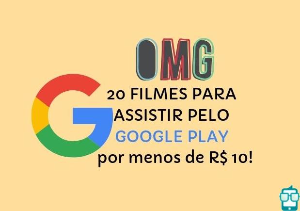 20 Filmes para Assistir no Google Play por Menos de 10 Reais