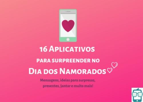 16 Aplicativos para o Dia dos Namorados