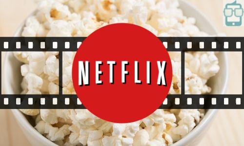 Melhores Filmes da Netflix para Assistir Agora